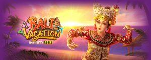 รีวิวเกมค่าย PG : Bali Vacation วันหยุดพักผ่อนที่บาหลี