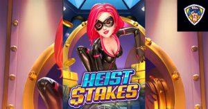 รีวิวเกมค่าย PG : Heist Stakes โจรกรรมเดิมพันชีวิต