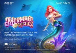 รีวิวเกมค่าย PG : Mermaid Riches สมบัตินางเงือก